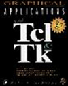 book cover thumbnail image of the first edition of Graphical Applications with Tcl and Tk